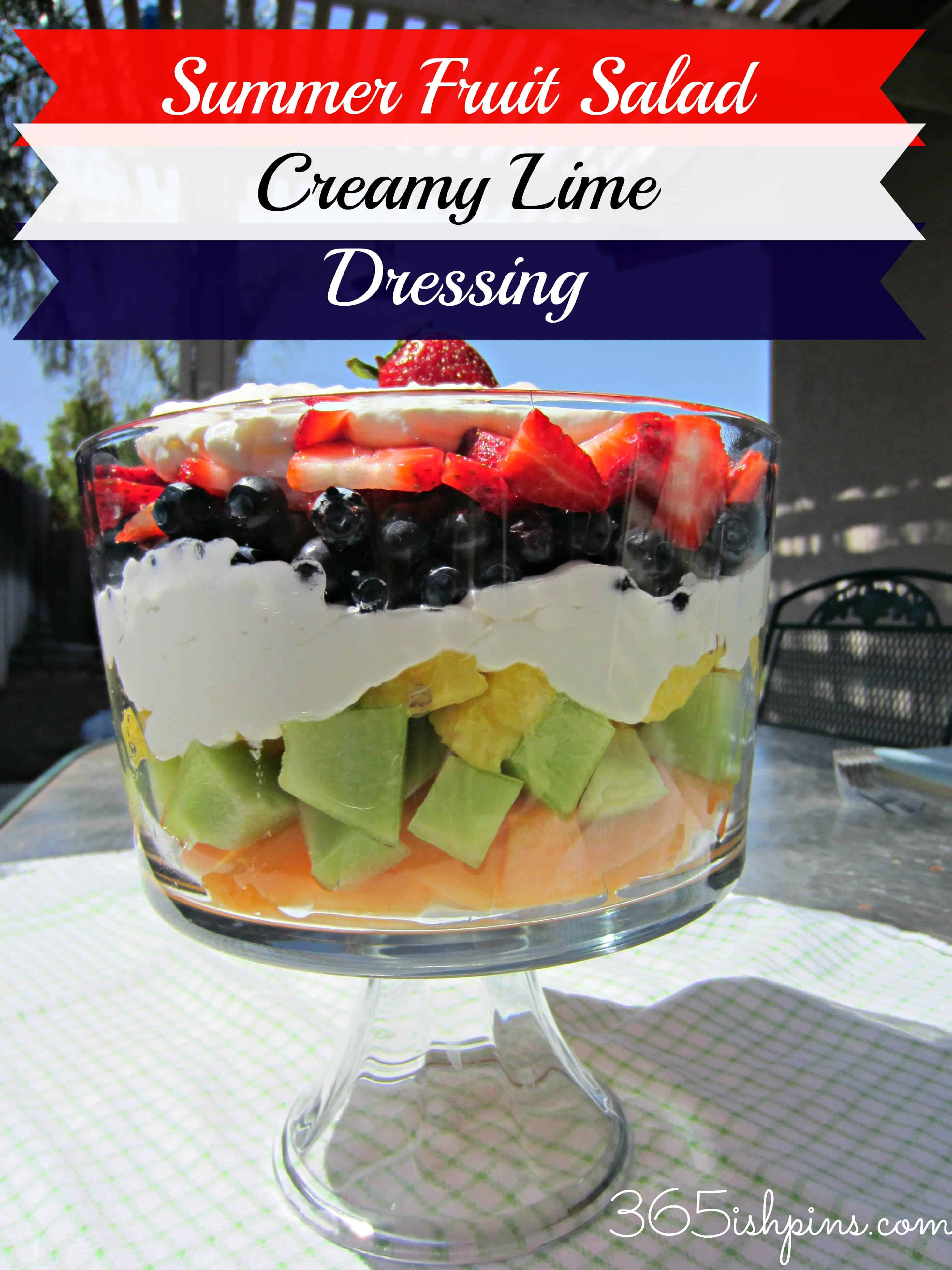 Day 6: Summer Fruits with Creamy Lime Dressing