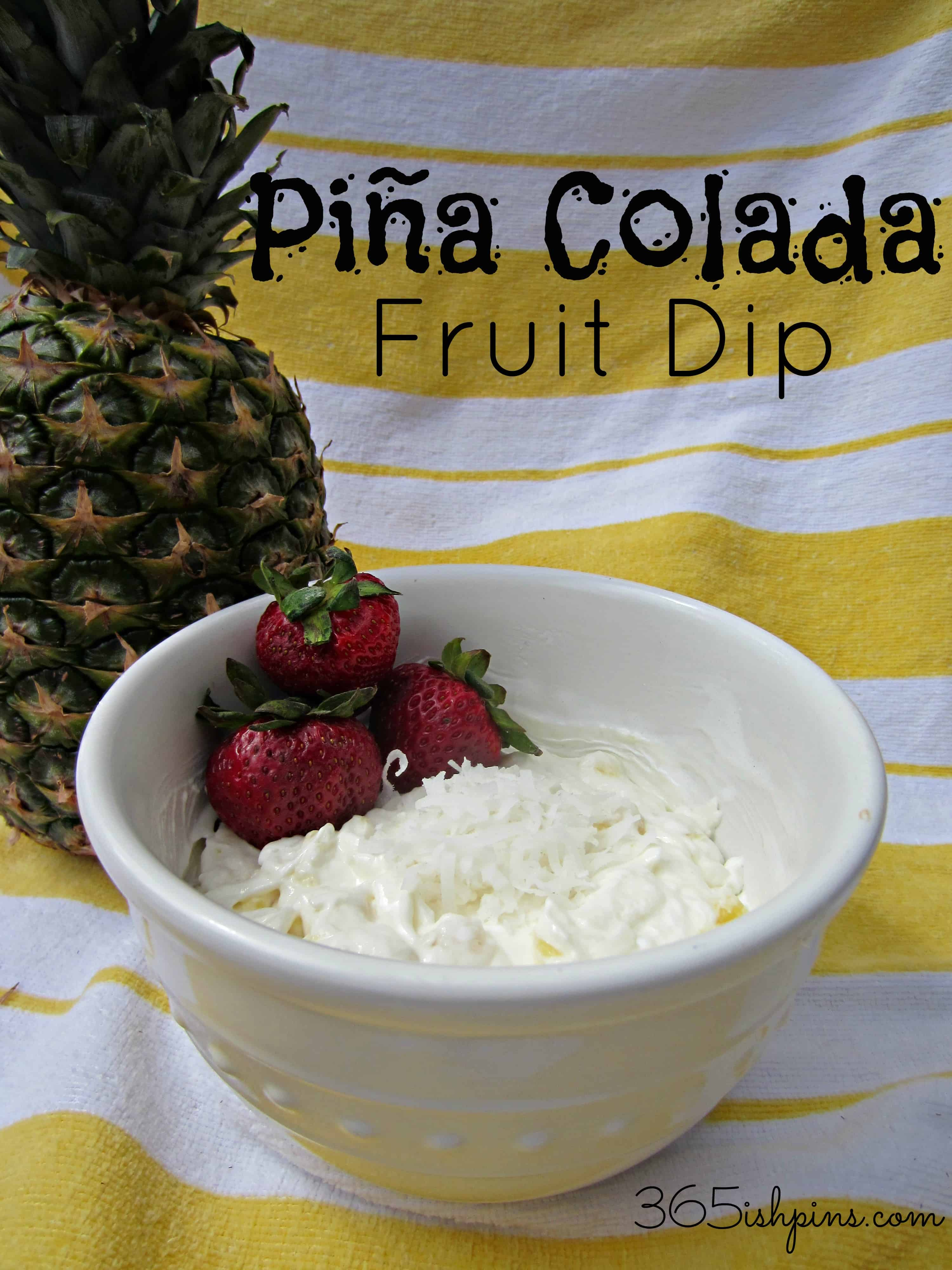 Day 345: Piña Colada Fruit Dip