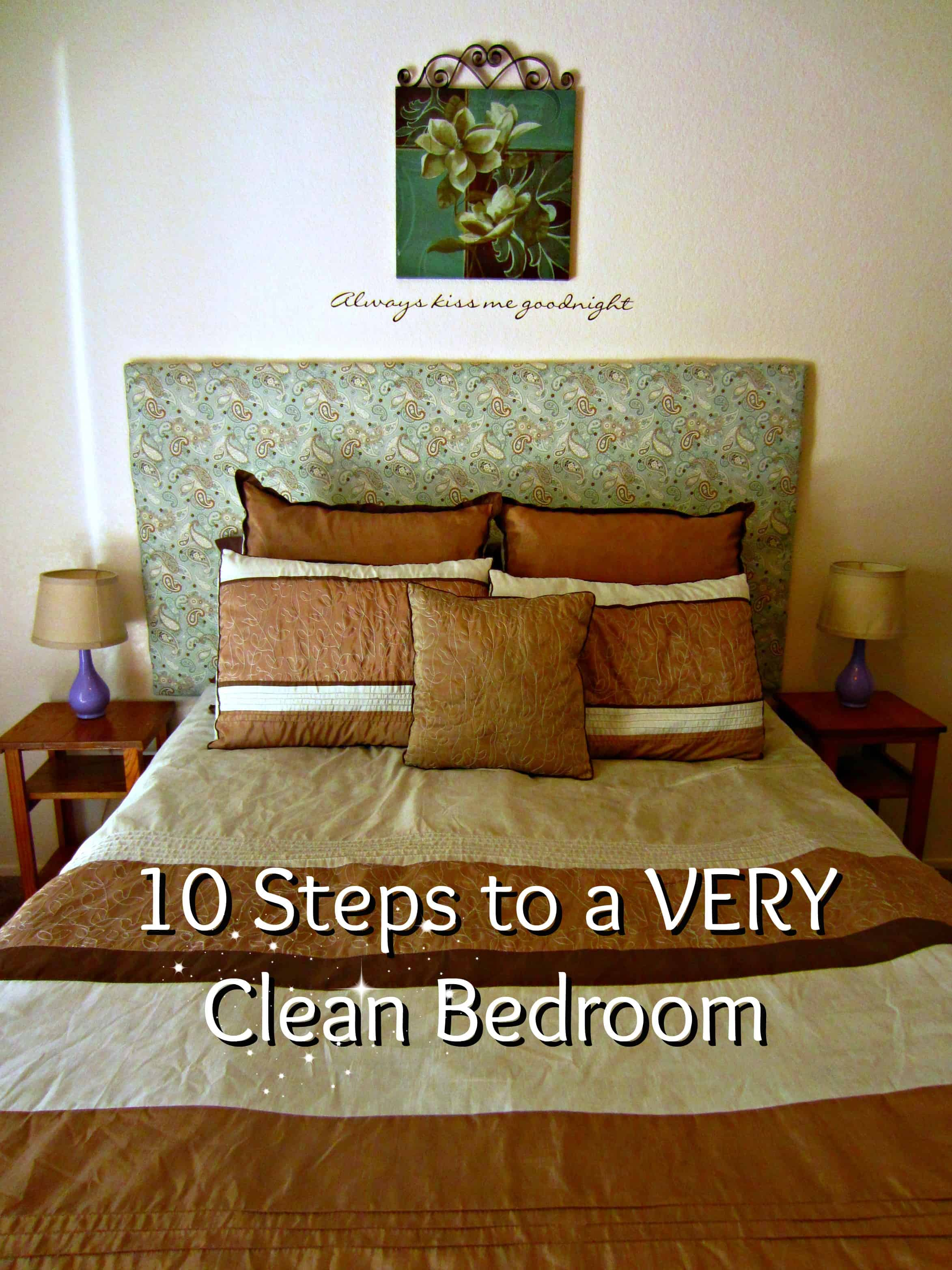 Vol. 2, Day 18: Ten Steps to Deep Clean Your Bedroom - Simple and ...