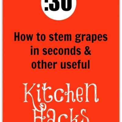 How to Stem Grapes and Other Kitchen Hacks
