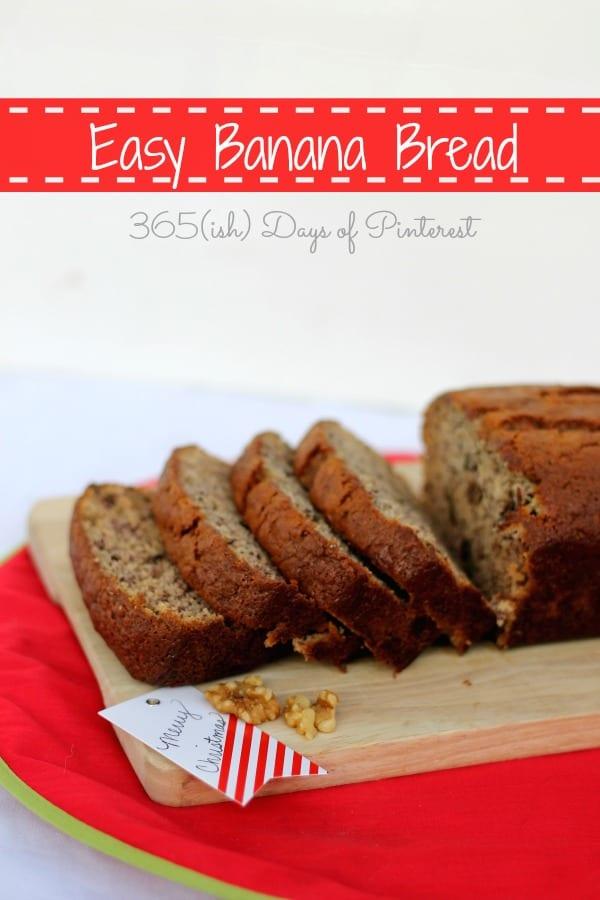 easy banana bread sliced