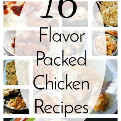 16 Flavorful Chicken Recipes