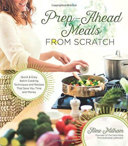 prep-ahead-meals-from-scratch-cookbook